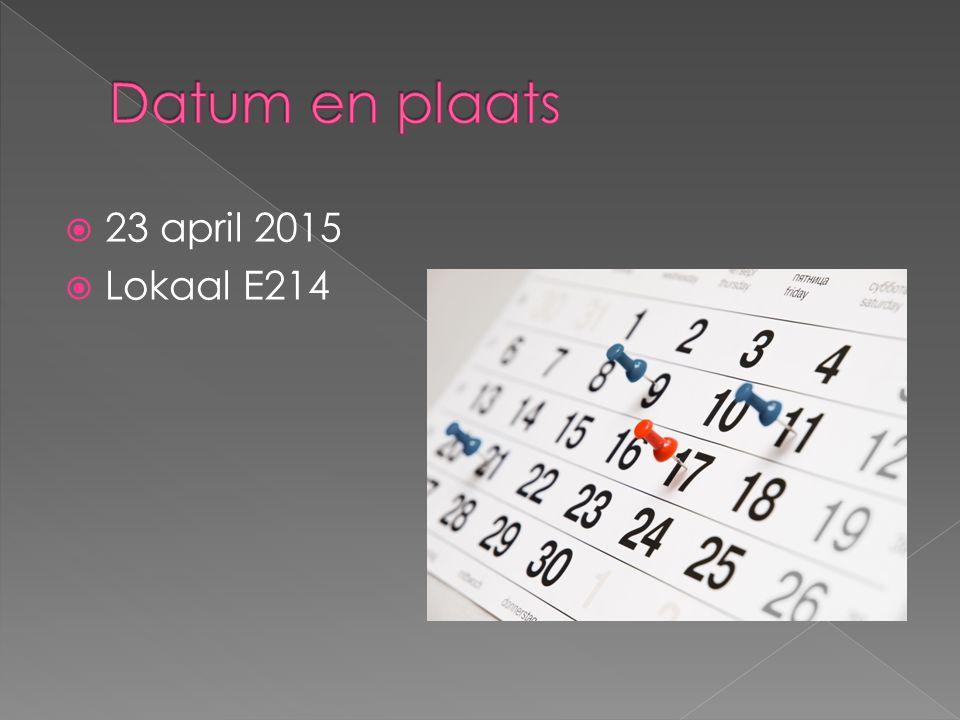  23 april 2015  Lokaal E214