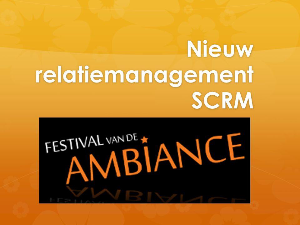 Nieuw relatiemanagement SCRM Nieuw relatiemanagement SCRM