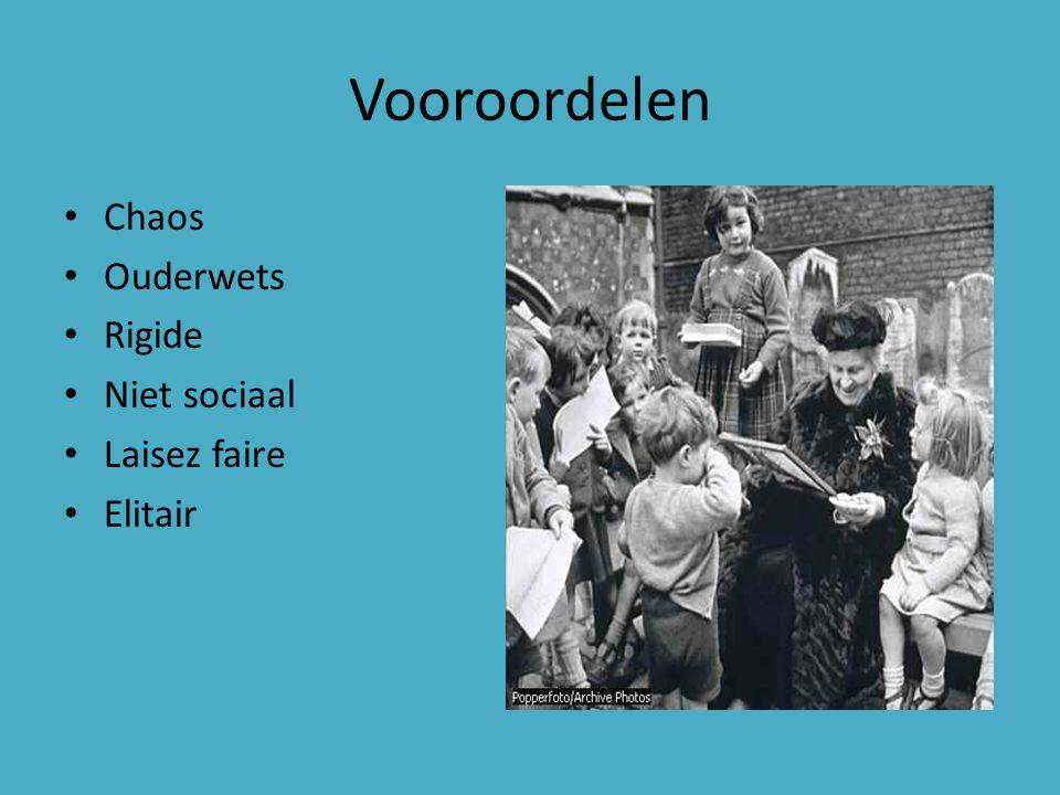 Vooroordelen Chaos Ouderwets Rigide Niet sociaal Laisez faire Elitair
