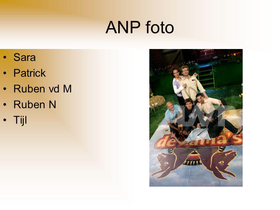 ANP foto Sara Patrick Ruben vd M Ruben N Tijl