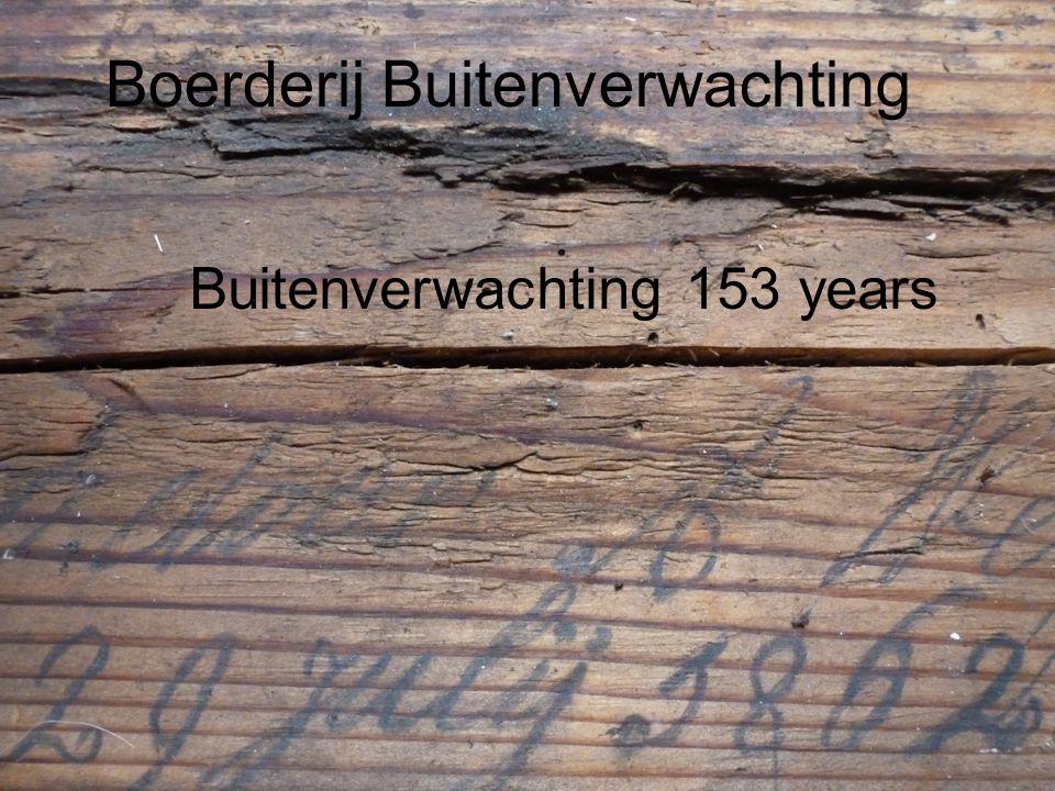 Geschiedenis Buitenverwachting bestaat 150 jaar Boerderij Buitenverwachting Buitenverwachting 153 years
