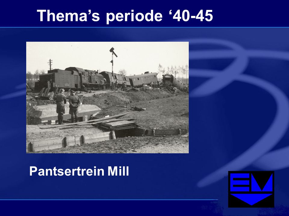 Thema's periode '40-45 Pantsertrein Mill