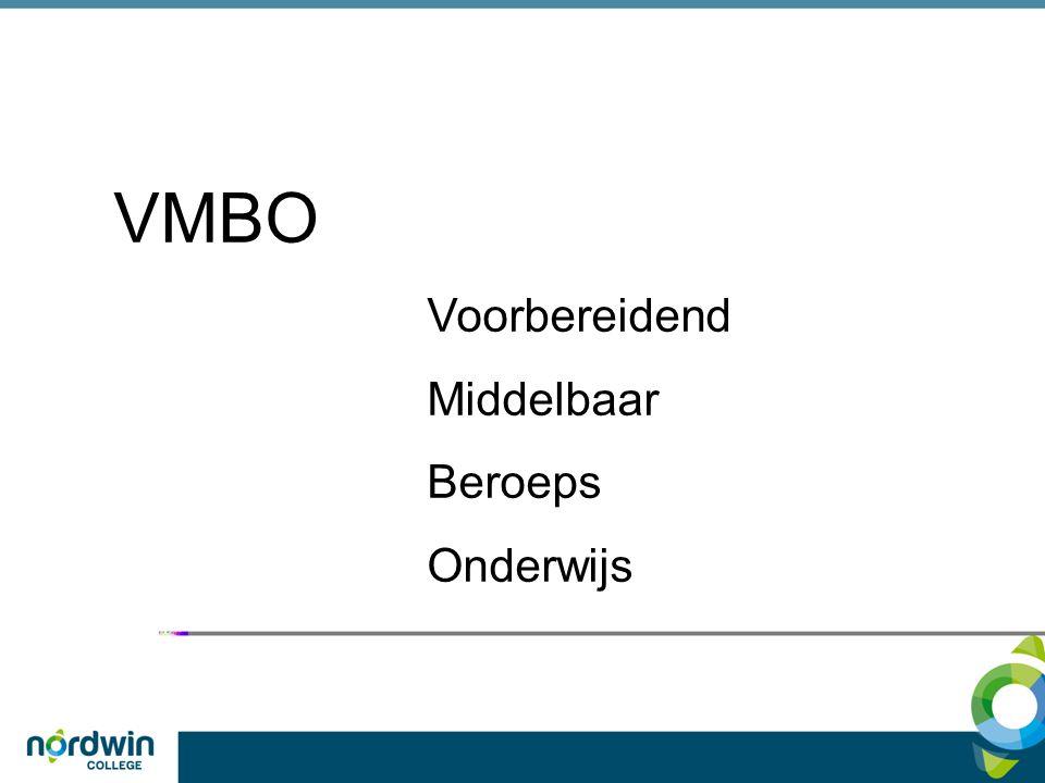 VMBO Voorbereidend Middelbaar Beroeps Onderwijs