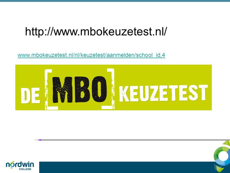 www.mbokeuzetest.nl/nl/keuzetest/aanmelden/school_id,4 http://www.mbokeuzetest.nl/
