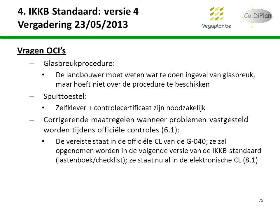 Vragen OCI's – Glasbreukprocedure: De landbouwer moet weten wat te doen ingeval van glasbreuk, maar hoeft niet over de procedure te beschikken – Spuit
