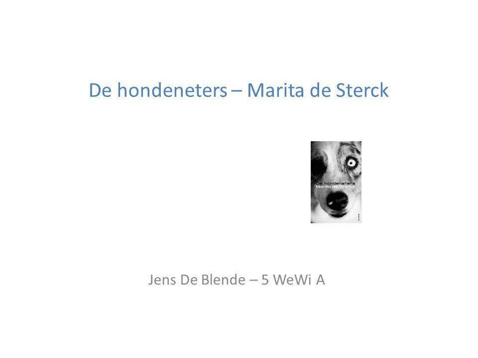 De hondeneters – Marita de Sterck Jens De Blende – 5 WeWi A