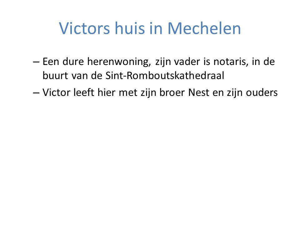 Victors huis in Mechelen – Een dure herenwoning, zijn vader is notaris, in de buurt van de Sint-Romboutskathedraal – Victor leeft hier met zijn broer Nest en zijn ouders