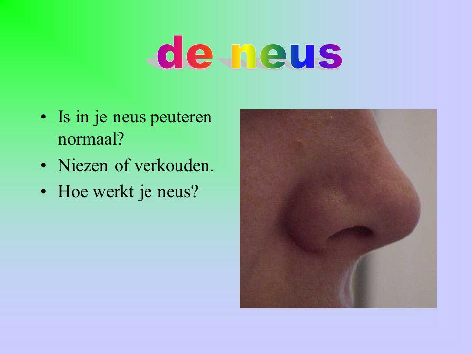 Is in je neus peuteren normaal? Niezen of verkouden. Hoe werkt je neus?