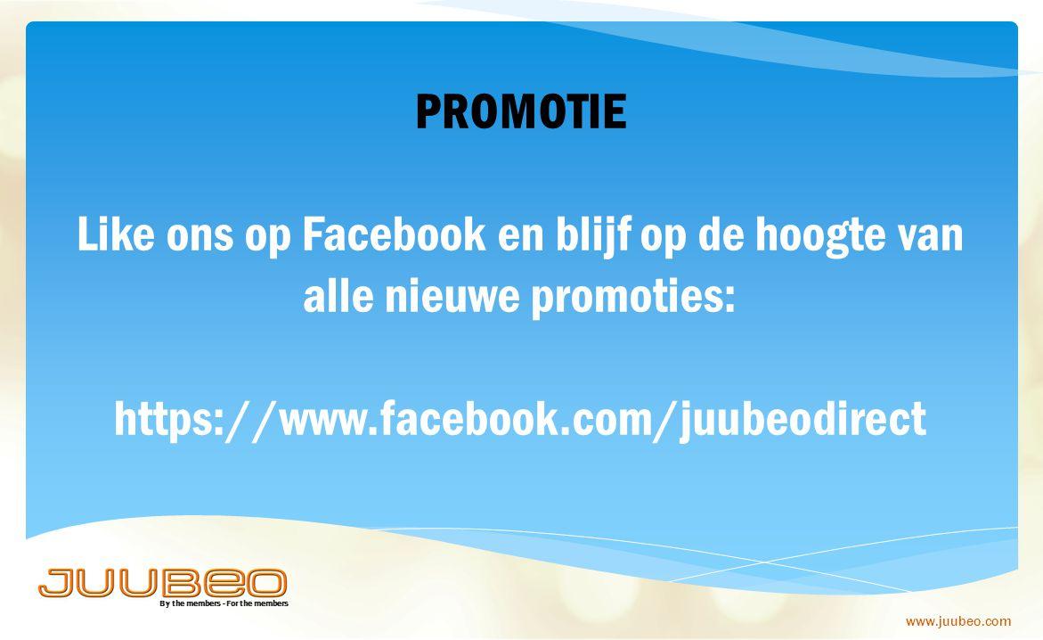 By the members - For the members www.juubeo.com PROMOTIE Like ons op Facebook en blijf op de hoogte van alle nieuwe promoties: https://www.facebook.co