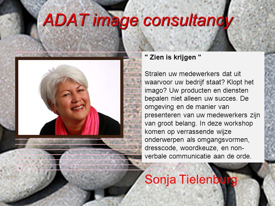 ADAT image consultancy Zien is krijgen Stralen uw medewerkers dat uit waarvoor uw bedrijf staat.
