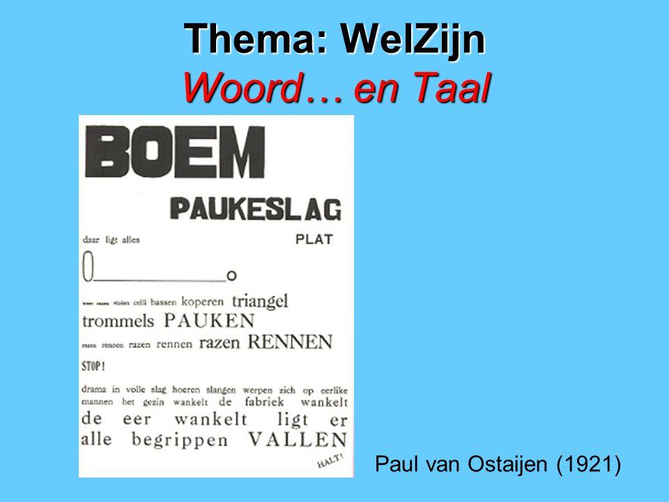 Thema: WelZijn Woord… en Taal Paul van Ostaijen (1921)