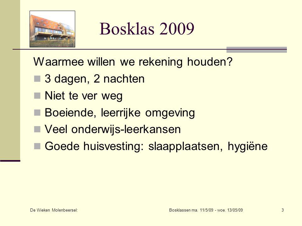 De Wieken Molenbeersel: Bosklassen ma.11/5/09 - woe.