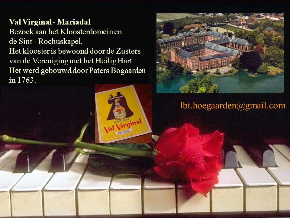 Val Virginal - Mariadal Bezoek aan het Kloosterdomein en de Sint - Rochuskapel.