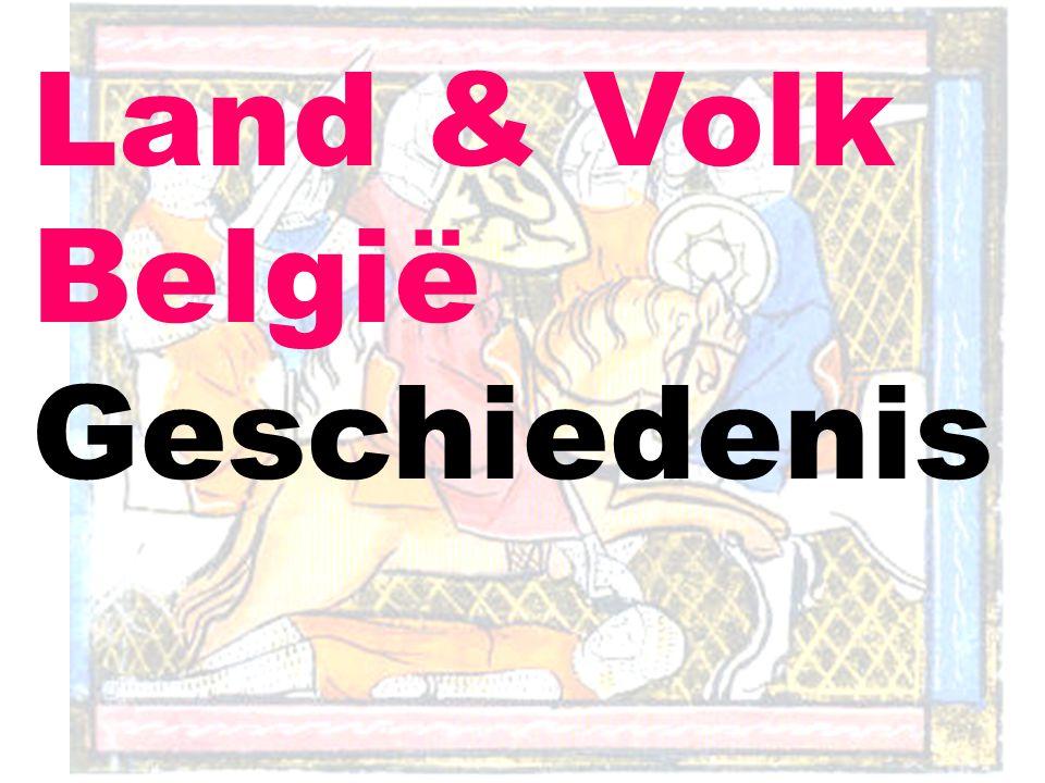 Land & Volk België Geschiedenis