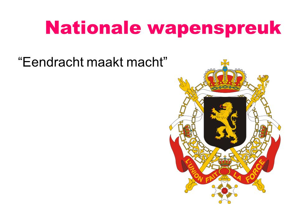 "Nationale wapenspreuk ""Eendracht maakt macht"""