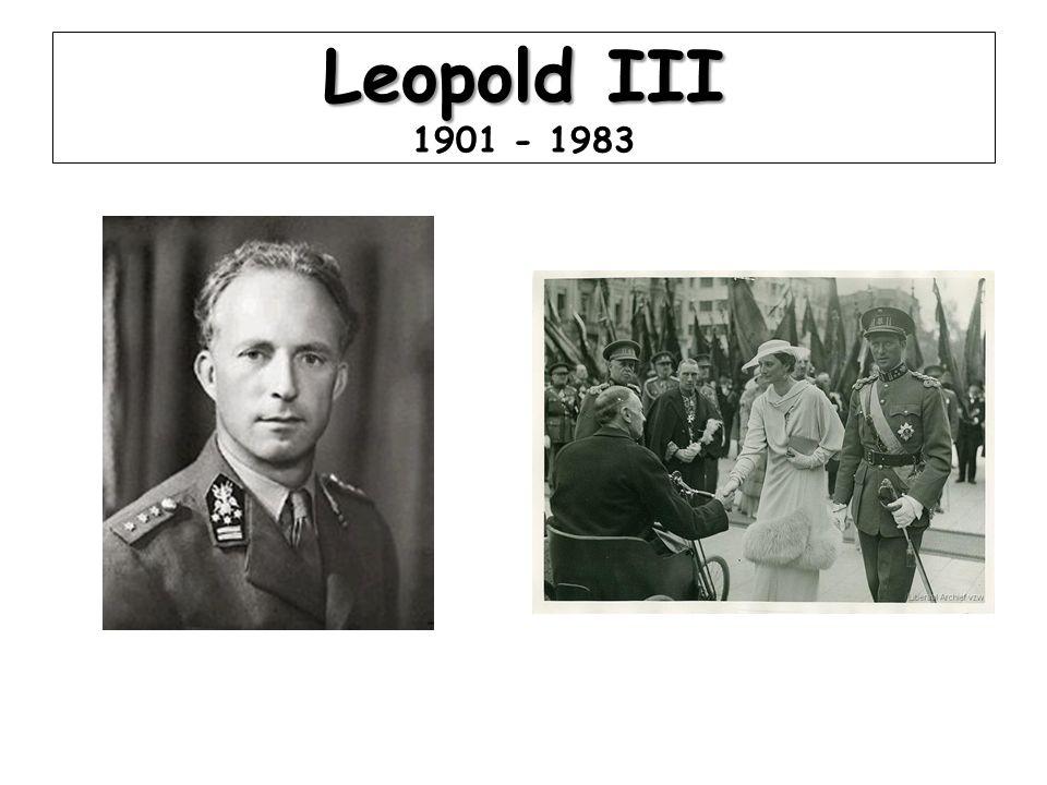 Leopold III Leopold III 1901 - 1983