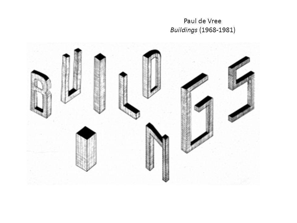 Paul de Vree Buildings (1968-1981)