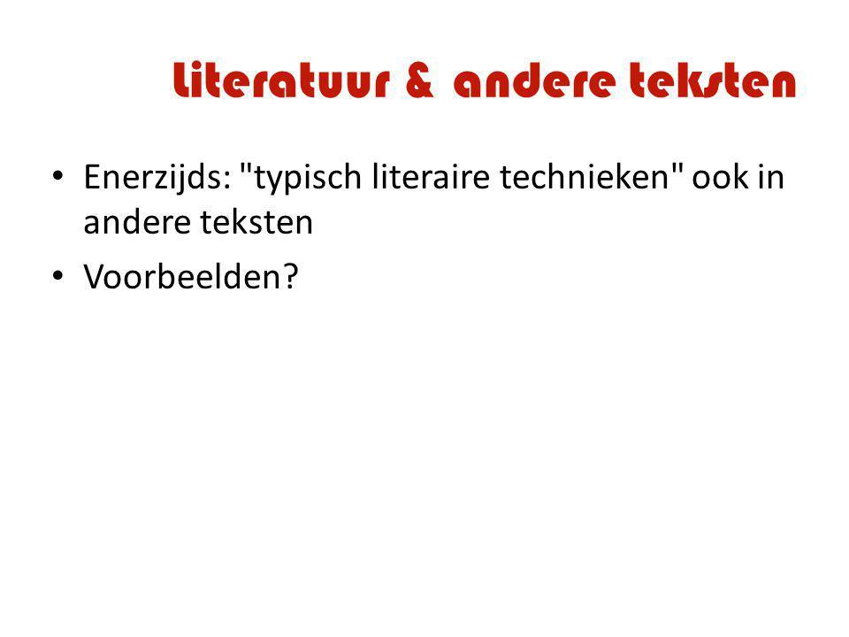 Literatuur & andere teksten Enerzijds: