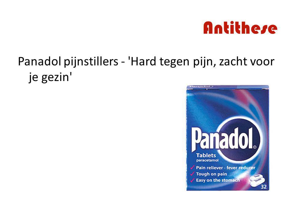 Antithese Panadol pijnstillers - 'Hard tegen pijn, zacht voor je gezin'