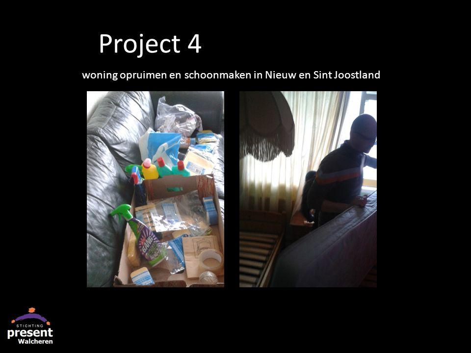 woning opruimen en schoonmaken in Nieuw en Sint Joostland Project 4
