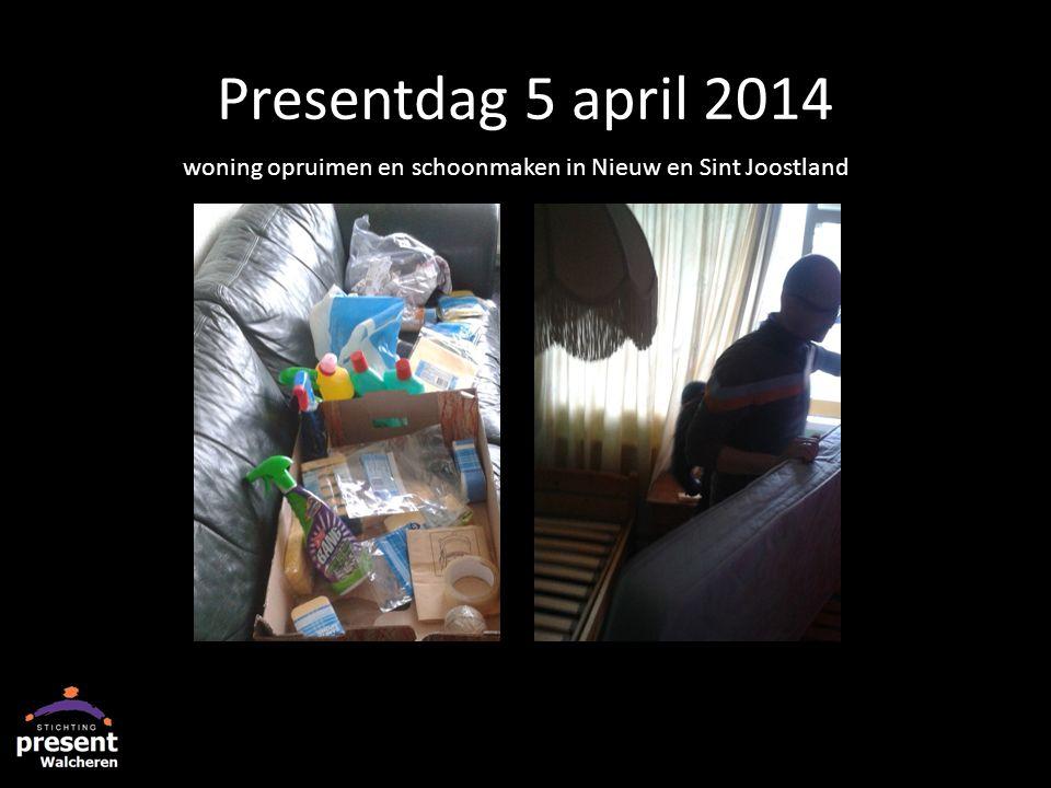 Presentdag 5 april 2014 woning opruimen en schoonmaken in Nieuw en Sint Joostland