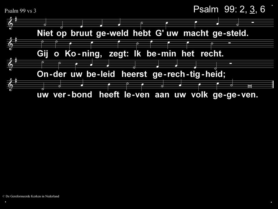 ... Liedboek 262: 1b, 2a, 3a