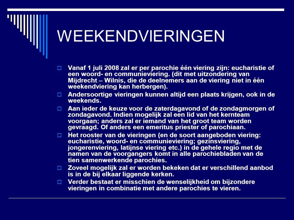 Weekendvieringen regio V&V AbcoudeZaterdag 19.00Zondag 10.00 BreukelenZondag 10.15 Loenen3 e +5 e za 19.001,2,4 zo 10.00 LoosdrechtZondag 10.30 MaarssenZa 17.00 (MD)Zondag 10.00 Maarssenbroek1 e +3 e za.