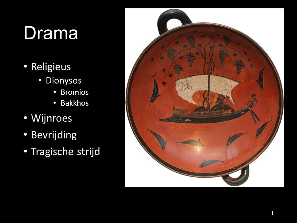 Drama Religieus Dionysos Bromios Bakkhos Wijnroes Bevrijding Tragische strijd 1