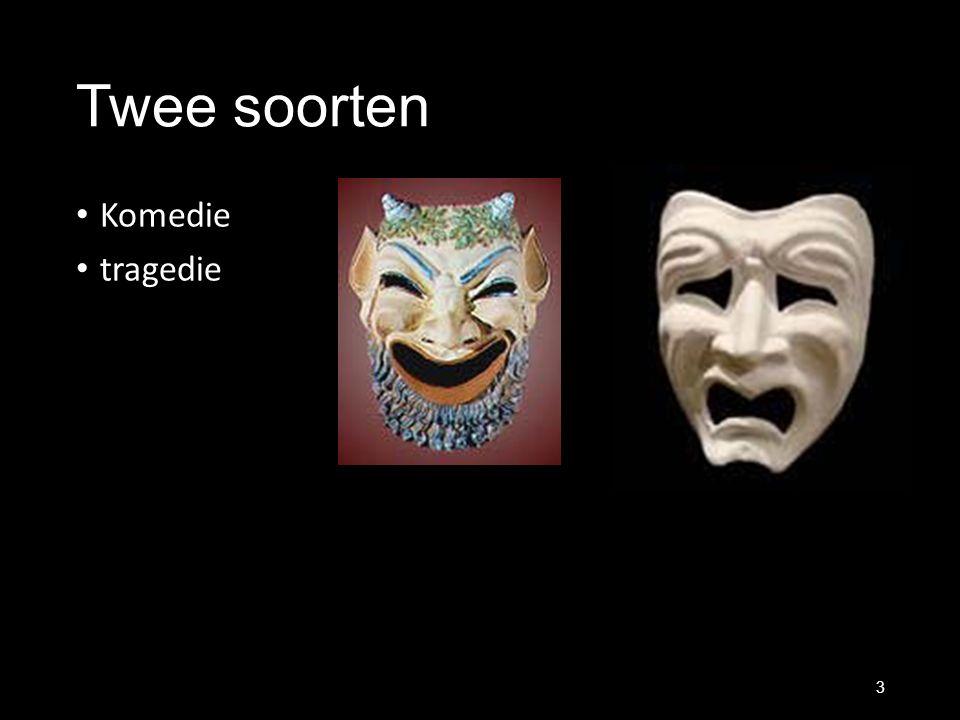 Twee soorten Komedie tragedie 3