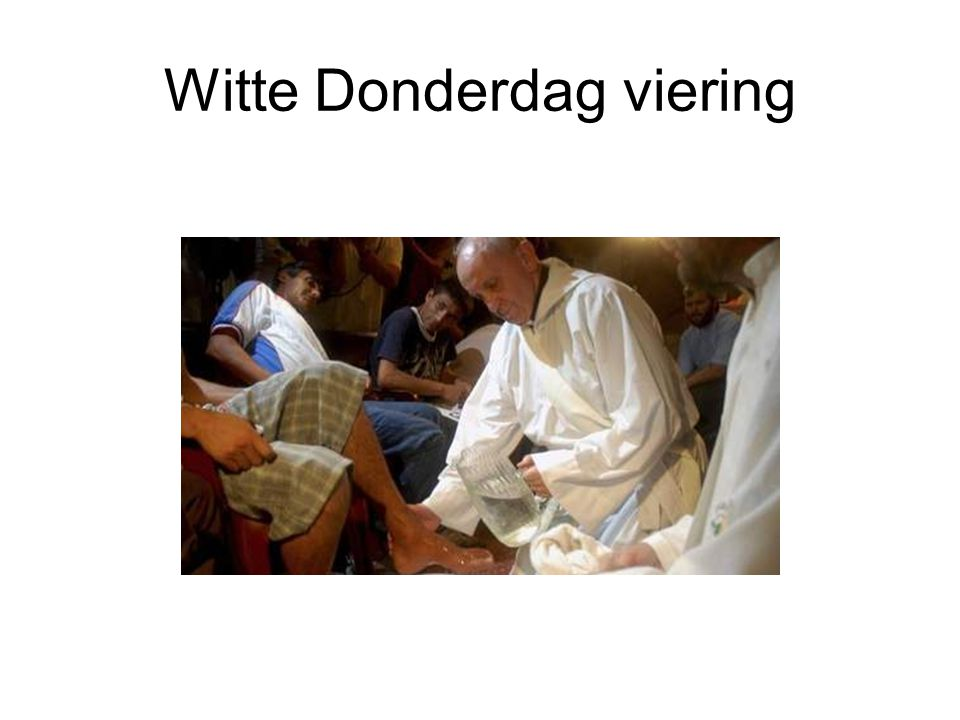 Witte Donderdag viering