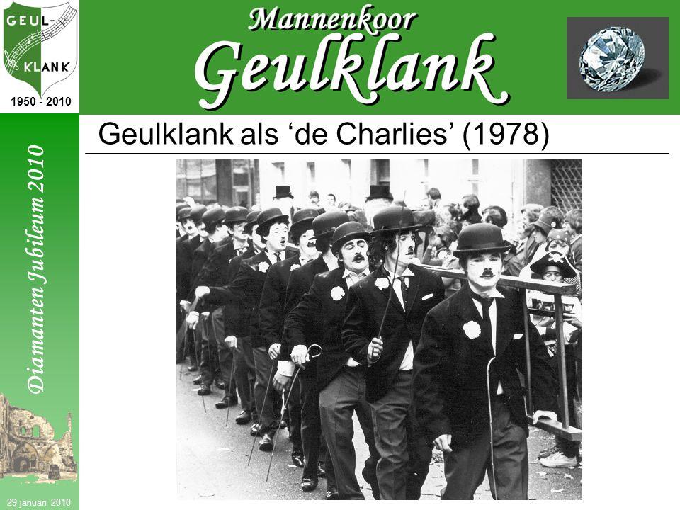 Diamanten Jubileum 2010 1950 - 2010 29 januari 2010 Geulklank als 'de Charlies' (1978)