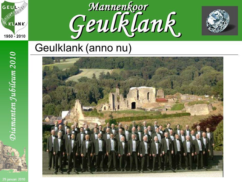 Diamanten Jubileum 2010 1950 - 2010 29 januari 2010 Geulklank (anno nu)