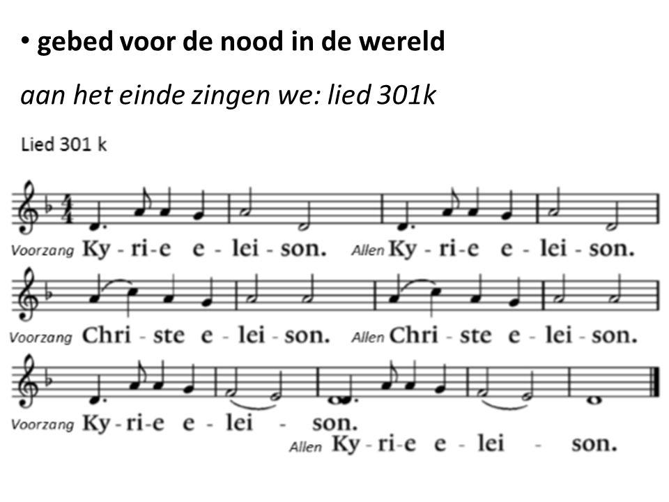 gebed voor de nood in de wereld aan het einde zingen we: lied 301k