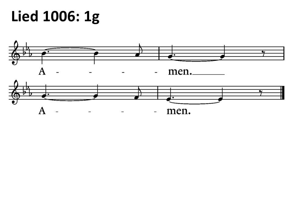 Lied 1006: 1g