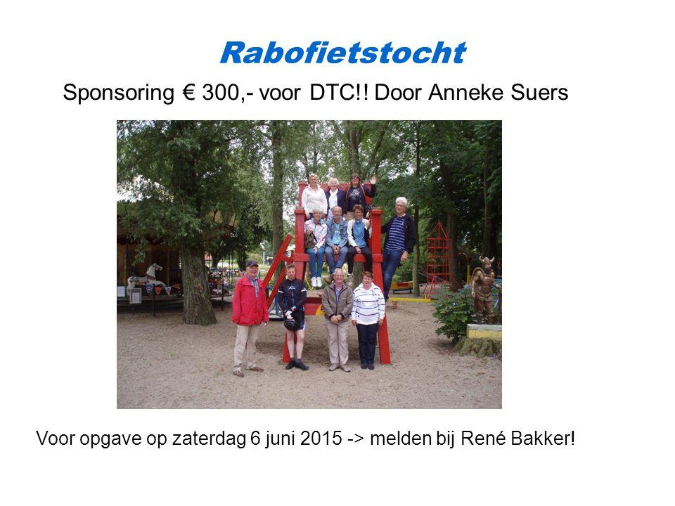 Rabofietstocht Sponsoring € 300,- voor DTC!.