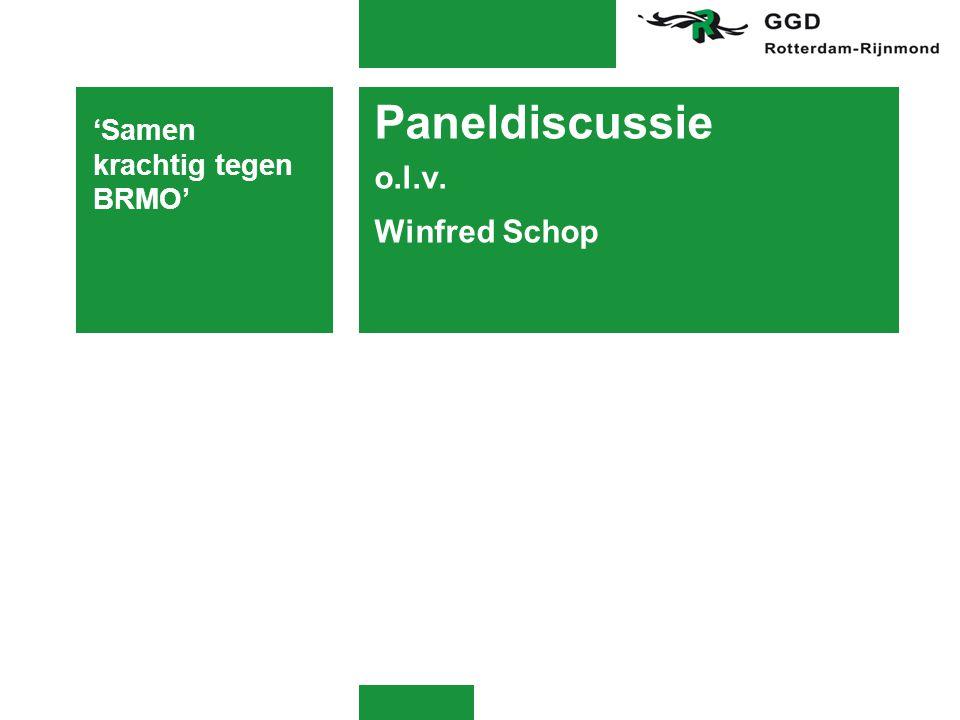 Paneldiscussie o.l.v. Winfred Schop 'Samen krachtig tegen BRMO'