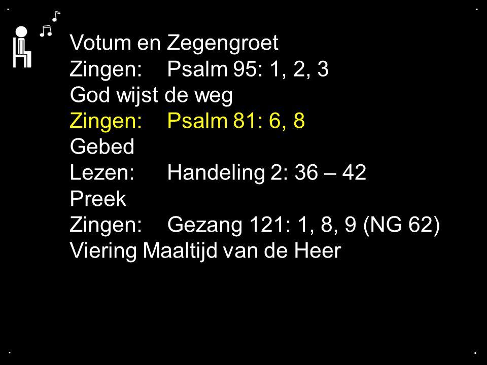 ... Psalm 81: 6, 8