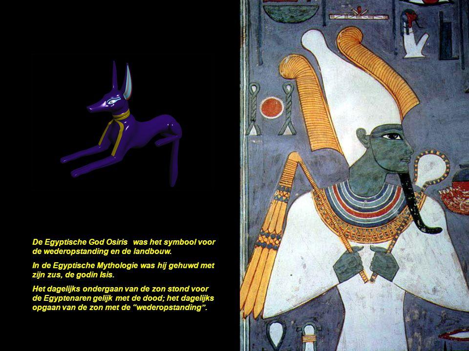 De Egyptische God Osiris was het symbool voor de wederopstanding en de landbouw.