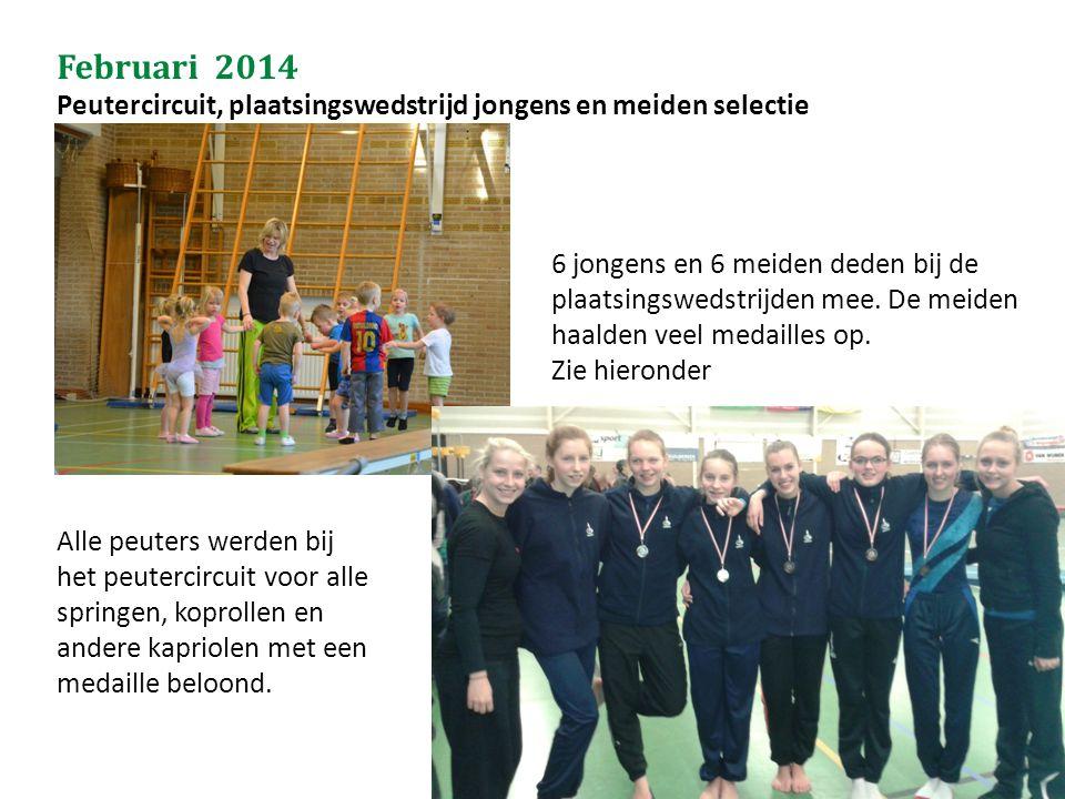 Februari 2014 Peutercircuit, plaatsingswedstrijd jongens en meiden selectie Jaarverslag seizoen 2013-2014 6 jongens en 6 meiden deden bij de plaatsing