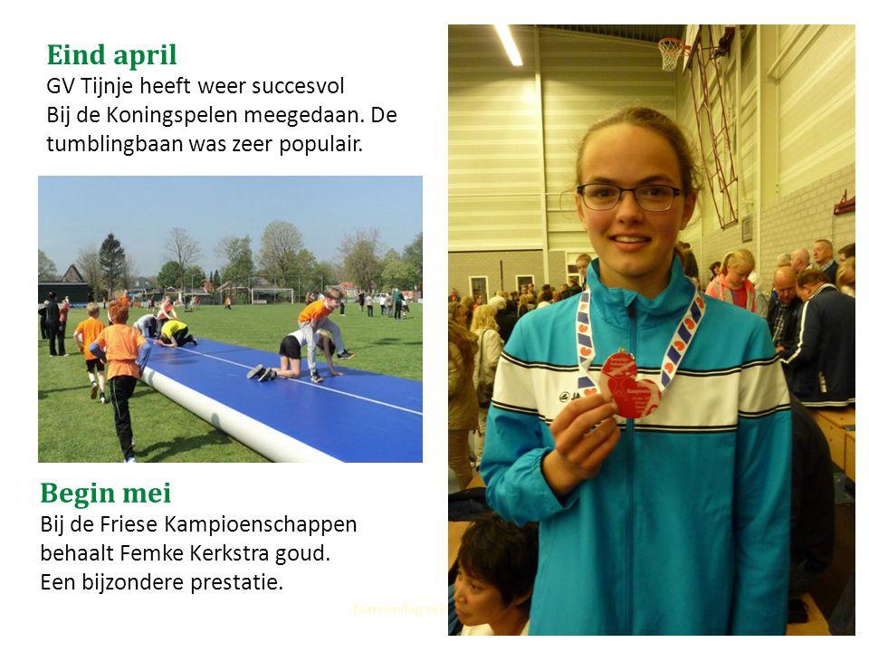 Eind april GV Tijnje heeft weer succesvol Bij de Koningspelen meegedaan. De tumblingbaan was zeer populair. Jaarverslag seizoen 2013-2014 Begin mei Bi