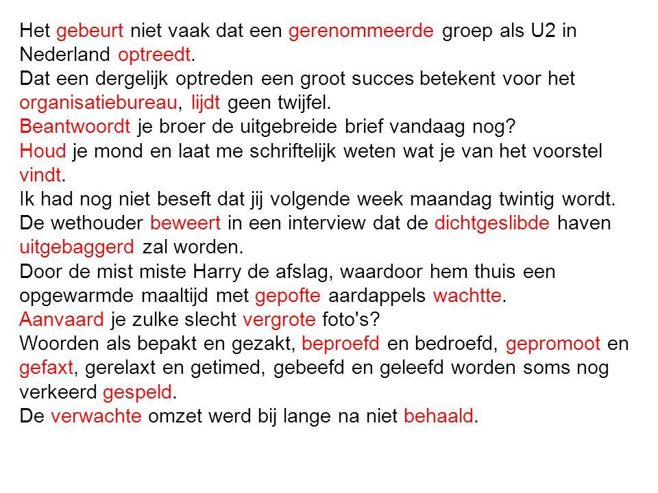 Het gebeurt niet vaak dat een gerenommeerde groep als U2 in Nederland optreedt. Dat een dergelijk optreden een groot succes betekent voor het organisa