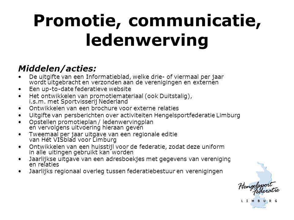 Promotie, communicatie, ledenwerving Middelen/acties: De uitgifte van een Informatieblad, welke drie- of viermaal per jaar wordt uitgebracht en verzon