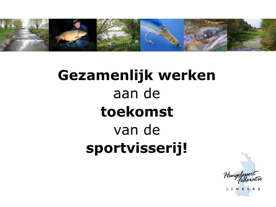 Gezamenlijk werken aan de toekomst van de sportvisserij!