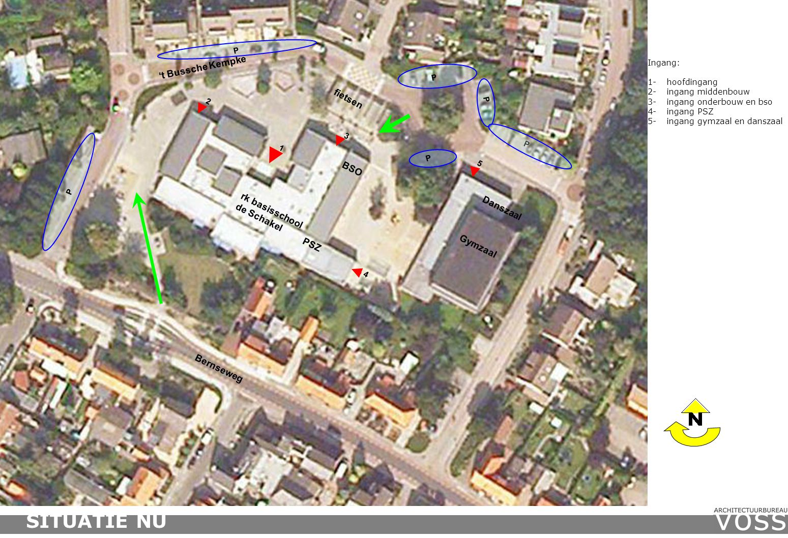 't Bussche Kempke Bernseweg fietsen PSZ rk basisschool de Schakel Gymzaal Ingang: 1-hoofdingang 2-ingang middenbouw 3-ingang onderbouw en bso 4-ingang PSZ 5-ingang gymzaal en danszaal 4 P P P P P 3 1 2 5 BSO Danszaal SITUATIE NU P