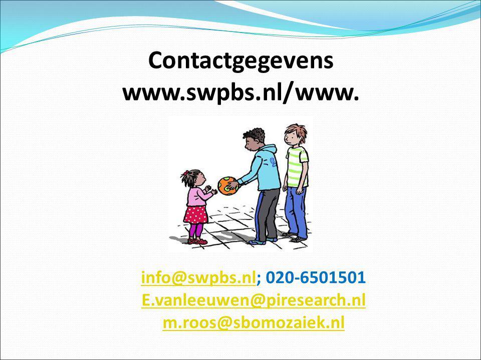 Contactgegevens www.swpbs.nl/www. info@swpbs.nlinfo@swpbs.nl; 020-6501501 E.vanleeuwen@piresearch.nl m.roos@sbomozaiek.nl