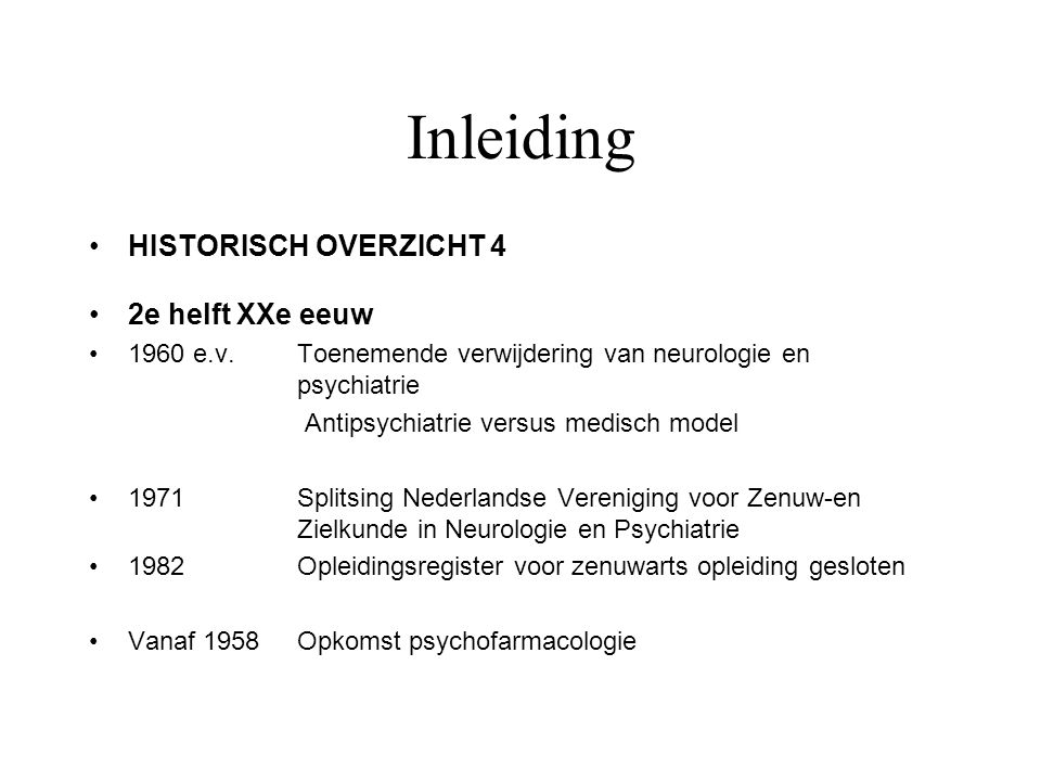Inleiding MODERNE GGZ Biopsychosociale model Opmars biologische psychiatrie Evidence based Toenemende specialisatie Nadruk op ambulante behandeling Maatschappelijke orientatie