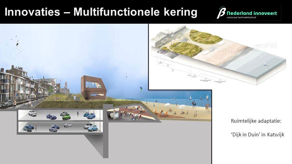 Dijk in Innovaties – Multifunctionele kering Ruimtelijke adaptatie: 'Dijk in Duin' in Katwijk