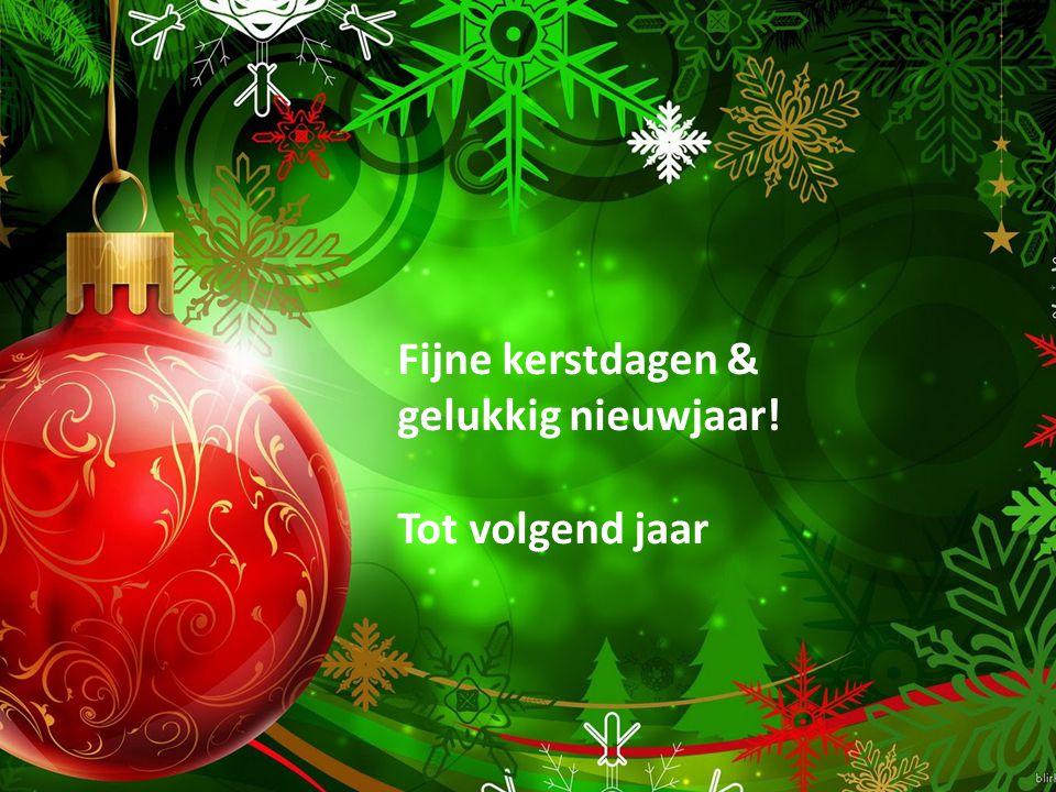 Fijne kerstdagen & gelukkig nieuwjaar! Tot volgend jaar