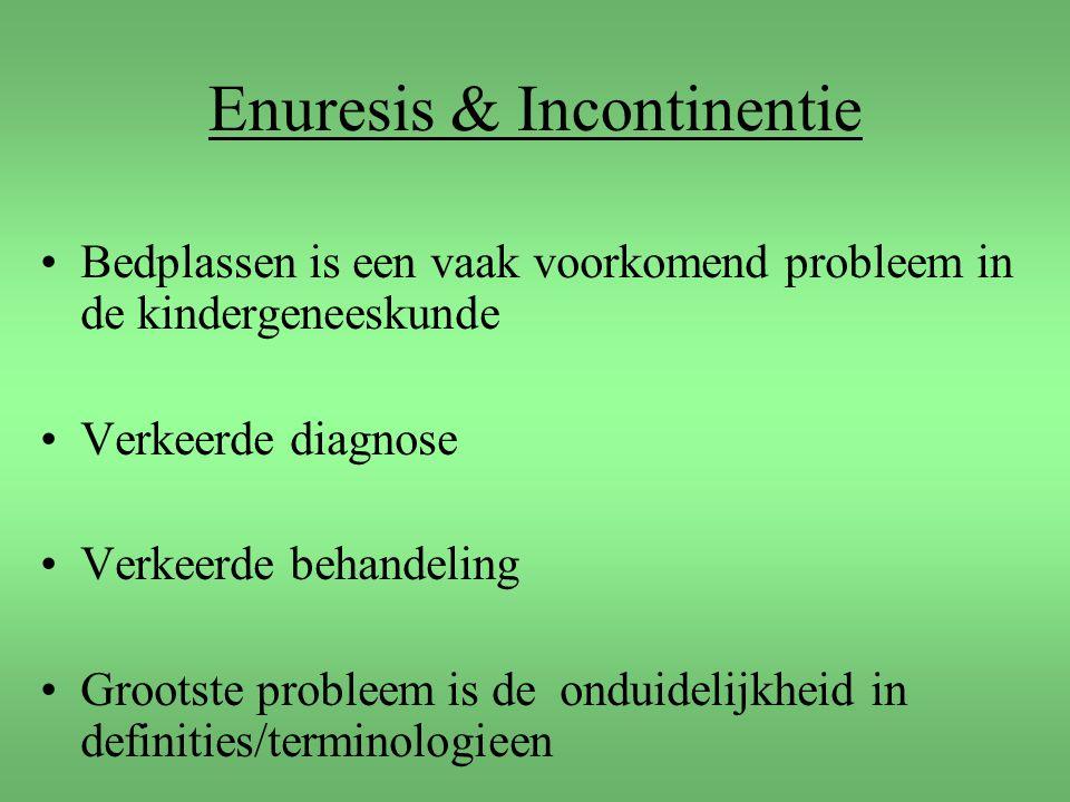 Enuresis & Incontinentie Bedplassen is een vaak voorkomend probleem in de kindergeneeskunde Verkeerde diagnose Verkeerde behandeling Grootste probleem