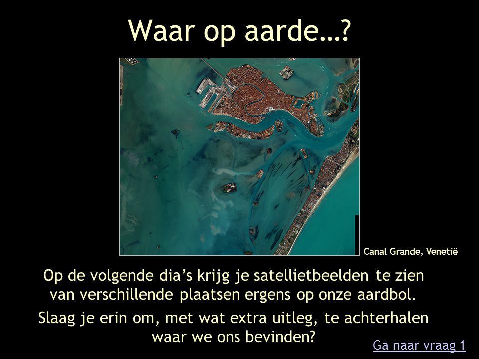 Vraag 1 Dit ingekleurde radarbeeld, genomen door ESA's Envisat, toont één van de grootste zeehavens ter wereld.